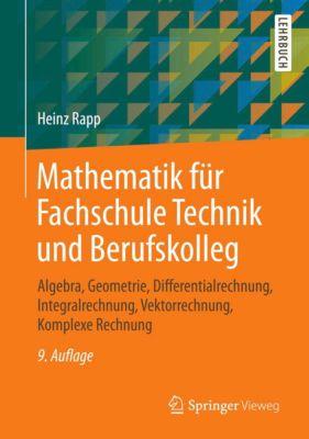 Mathematik für Fachschule Technik und Berufskolleg, Heinz Rapp