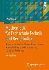Mathematik für Fachschule Technik und Berufskolleg - Heinz Rapp  