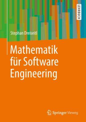 Mathematik für Software Engineering, Stephan Dreiseitl