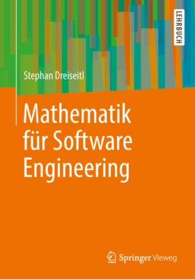 Mathematik für Software Engineering, Stephan Dreiseitl