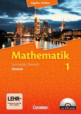 Mathematik, Gymnasiale Oberstufe: Bd.1 Schülerbuch m. CD-ROM