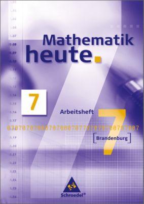 Mathematik heute, Gesamt- und Oberschule Brandenburg: 7. Schuljahr, Arbeitsheft