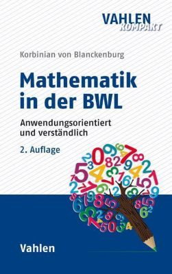 Mathematik in der BWL - Korbinian von Blanckenburg  