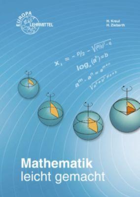 Mathematik leicht gemacht (PDF), Hans Kreul, Harald Ziebarth