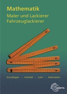 Mathematik Maler und Lackierer, Fahrzeuglackierer, Helmut Sirtl