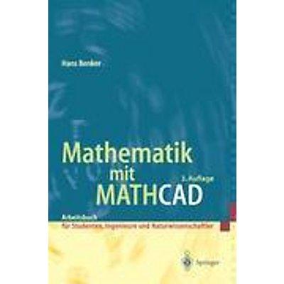 3b81628ef87158 Mathematik mit MATHCAD Buch von Hans Benker portofrei bestellen
