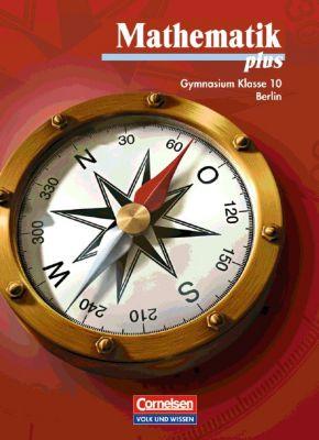 Mathematik plus, Ausgabe Gymnasium Berlin: 10. Schuljahr, Schülerbuch