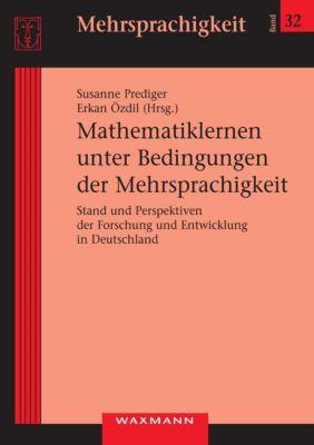 Mathematiklernen unter Bedingungen der Mehrsprachigkeit, Susanne Prediger, Erkan Özdil
