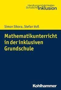 Mathematikunterricht in der inklusiven Grundschule