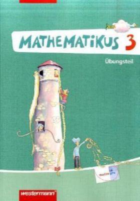 Mathematikus, Neubearbeitung: 3. Klasse, Übungsteil