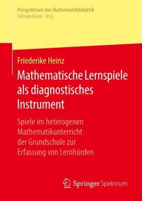Mathematische Lernspiele als diagnostisches Instrument, Friederike Heinz