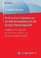 Mathematische Optimierung der Wahlkreiseinteilung für die Deutsche Bundestagswahl, Sebastian Goderbauer