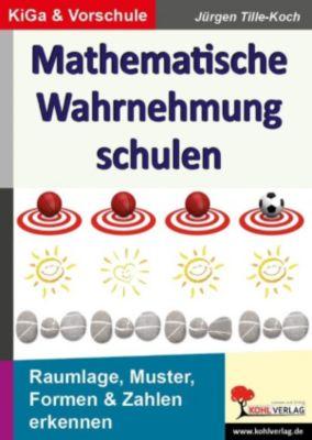 Mathematische Wahrnehmung schulen, Jürgen Tille-Koch