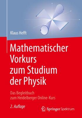 Mathematischer Vorkurs zum Studium der Physik, Klaus Hefft