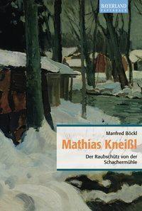 Mathias Kneißl, Manfred Böckl