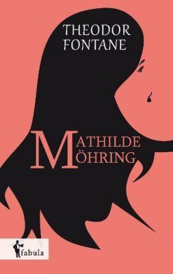 Mathilde Möhring, Theodor Fontane