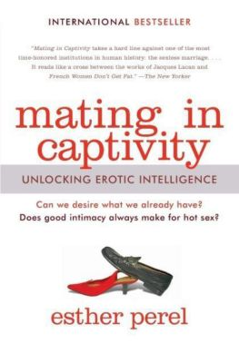 Mating in Captivity, Esther Perel