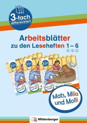 Mats, Mila und Molli - Arbeitsblätter zu den Leseheften 1-6, Axel Wolber