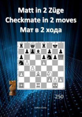 Matt in 2 Züge / Checkmate in 2 moves /2 - Steffen Hertle |
