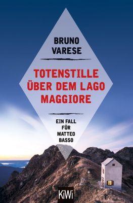 Matteo Basso ermittelt: Totenstille über dem Lago Maggiore, Bruno Varese