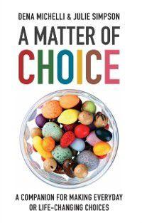 Matter of Choice, Dena Michelli, Julie Simpson