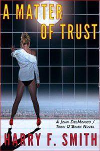 Matter OF Trust, Harry F. Smith