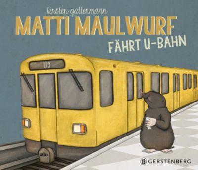 Matti Maulwurf fährt U-Bahn, Kirsten Gattermann