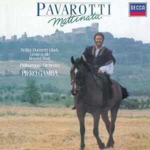 Mattinata, Luciano Pavarotti, Piero Gamba, Antonio Tonini, Napo