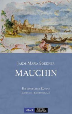 Mauchin, Jakob Maria Soedher