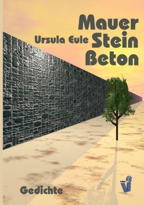 mauer stein beton ebook jetzt bei als download. Black Bedroom Furniture Sets. Home Design Ideas