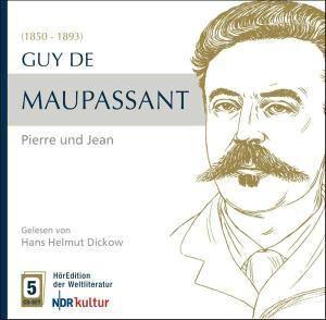 Maupassant: Pierre Und Jean, Guy de Maupassant