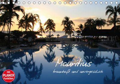 Mauritius - traumhaft und unvergesslich (Tischkalender 2019 DIN A5 quer), Jana Thiem-Eberitsch