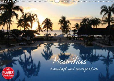 Mauritius - traumhaft und unvergesslich (Wandkalender 2019 DIN A3 quer), Jana Thiem-Eberitsch