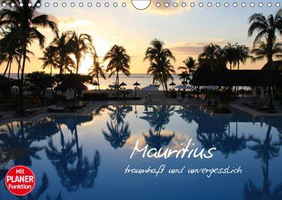 Mauritius - traumhaft und unvergesslich (Wandkalender 2019 DIN A4 quer), Jana Thiem-Eberitsch