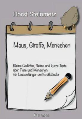 Maus, Giraffe, Menschen, Steinmetz Horst