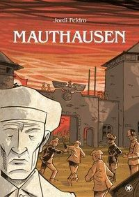 Mauthausen - Jordi Peidro |