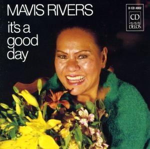 Mavis Rivers It'S A Good Da, Mavis Rivers
