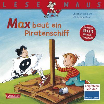 Max baut ein Piratenschiff, Christian Tielmann, Sabine Kraushaar