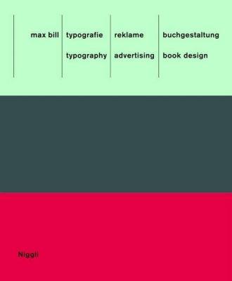 max bill, typografie, reklame, buchgestaltung, Max Bill
