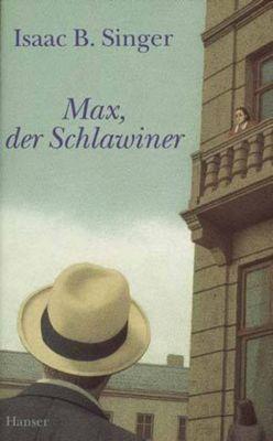 Max, der Schlawiner, Isaac Bashevis Singer