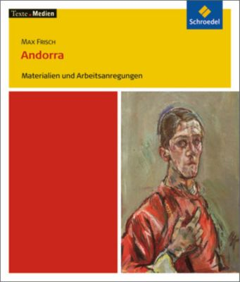 Max Frisch 'Andorra', Materialien und Arbeitsanregungen, Max Frisch, Volker Frederking