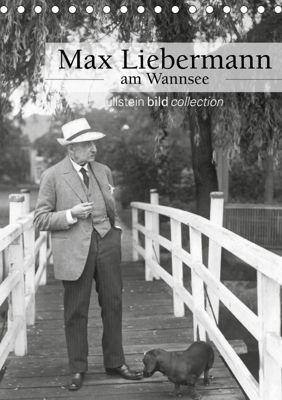 Max Liebermann am Wannsee (Tischkalender 2019 DIN A5 hoch), ullstein bild Axel Springer Syndication GmbH, Ullstein Bild Axel Springer Syndication GmbH