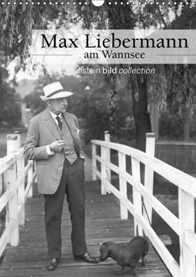 Max Liebermann am Wannsee (Wandkalender 2019 DIN A3 hoch), ullstein bild Axel Springer Syndication GmbH, Ullstein Bild Axel Springer Syndication GmbH
