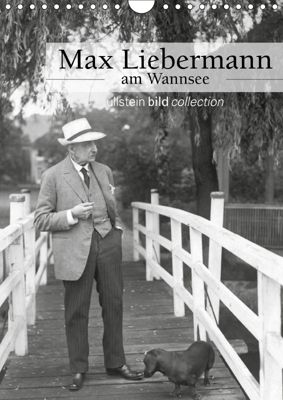 Max Liebermann am Wannsee (Wandkalender 2019 DIN A4 hoch), ullstein bild Axel Springer Syndication GmbH, Ullstein Bild Axel Springer Syndication GmbH