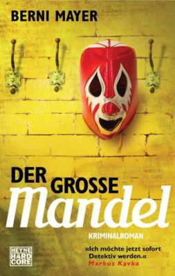 Max Mandel: Der große Mandel, Berni Mayer