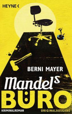 Max Mandel: Mandels Büro, Berni Mayer