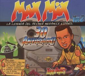 Max Mix 30 Aniversario Vol.2, Diverse Interpreten
