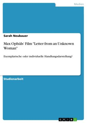 Max Ophüls' Film Letter from an Unknown Woman, Sarah Neubauer