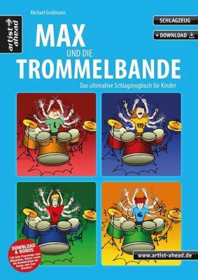 Max und die Trommelbande - Michael Großmann |