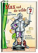 Max und die Wilde Sieben Band 2: Die Geister-Oma